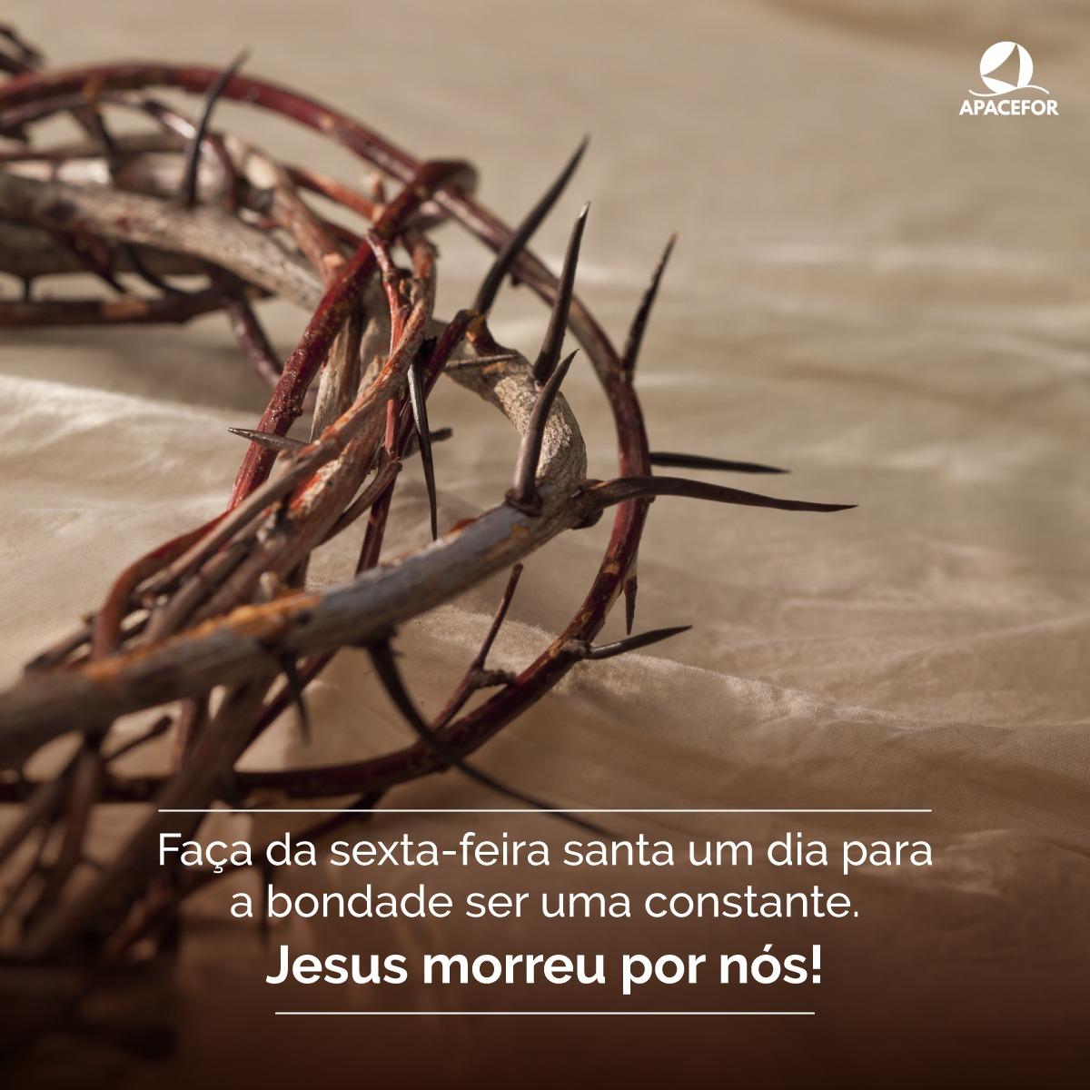 Faça da sexta-feira da Paixão um momento de reflexão do amor de Cristo por nós