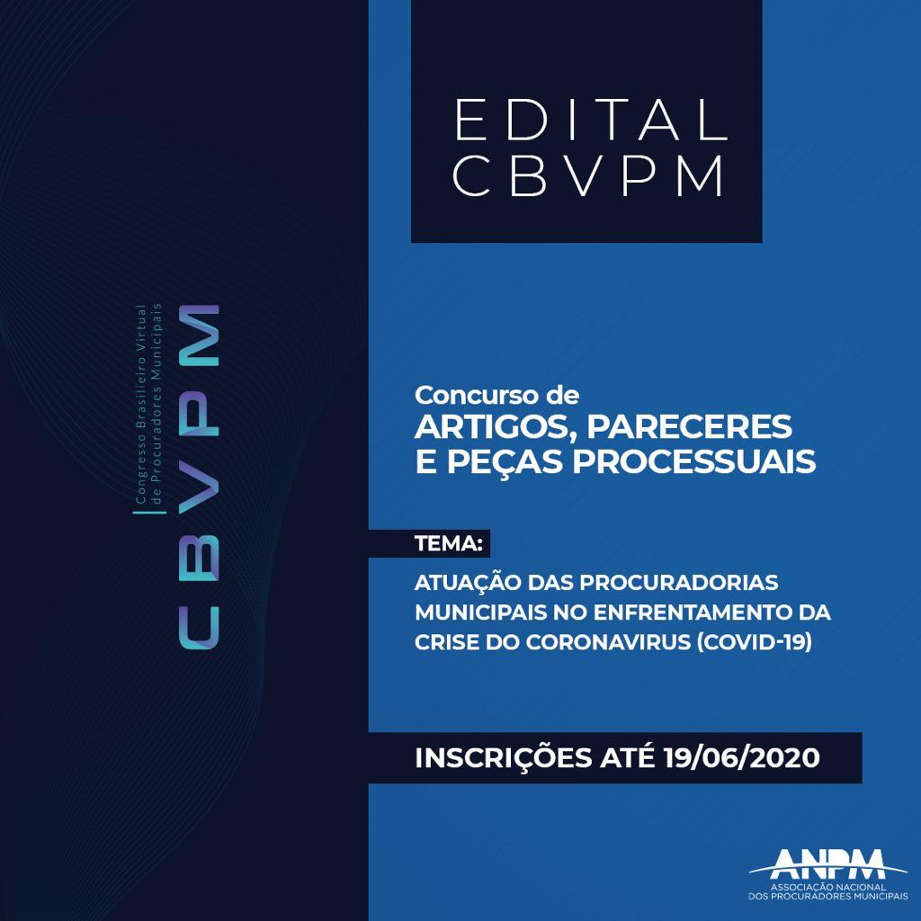 Concurso de artigos do Congresso Brasileiro Virtual de Procuradores Municipais – CBVPM tem como sugestão de tema a atuação e os desafios das Procuradorias no combate à Covid-19